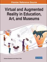 Virtual and Augmented Reality in Education  Art  and Museums PDF