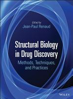 Structural Biology in Drug Discovery PDF