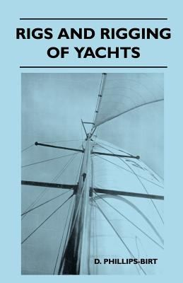Rigs and Rigging of Yachts