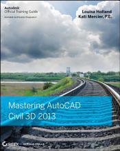 Mastering AutoCAD Civil 3D 2013 PDF