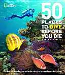 50 Places To Dive Before You Die PDF