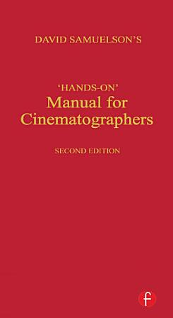 Hands on Manual for Cinematographers PDF