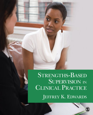 Strengths Based Supervision in Clinical Practice PDF