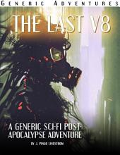 Generic Adventures: The Last: Volume 8