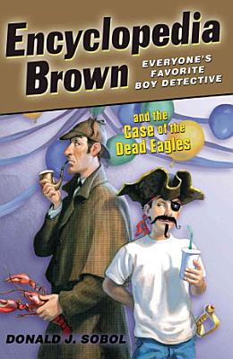 Encyclopedia Brown and the Case of the Dead Eagles PDF