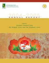 Lessons Learned from the Dragon (China) and the Elephant (India): 2004-2005 Annual Report