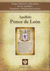 Apellido Ponce de León: Origen, Historia y heráldica de los Apellidos Españoles e Hispanoamericanos
