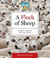 Flock of Sheep: Animal Groups on the Farm