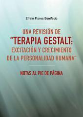 """Una revisión de """"Terapia Gestalt: excitación y crecimiento de la personalidad humana"""": Notas al pie de página"""
