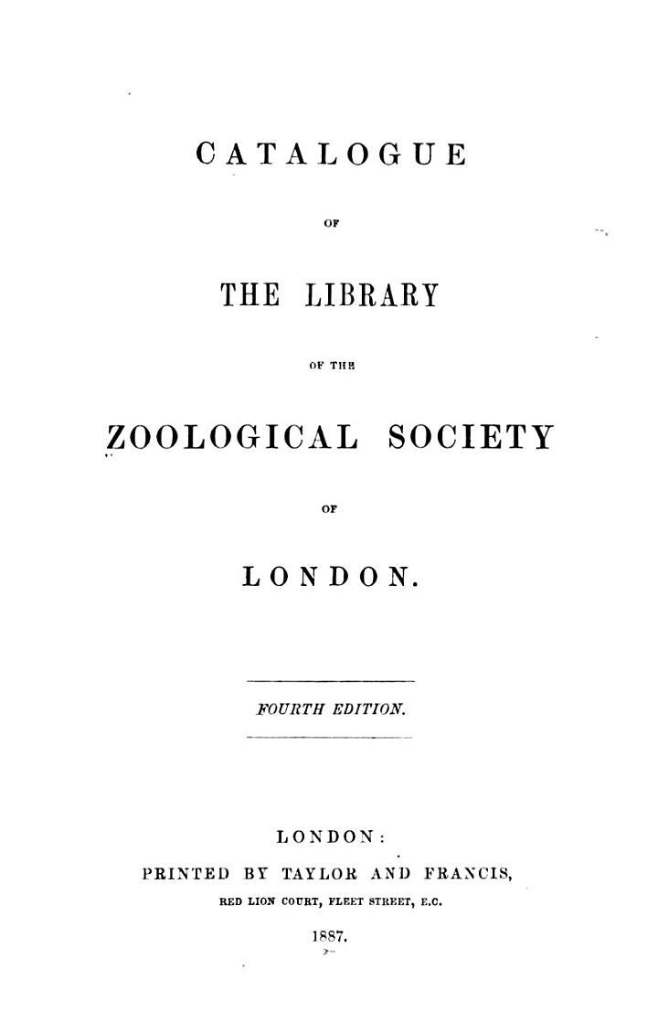 Catalogue of the Library of the Zoological Society of London