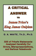 A Critical Answer to James Price s King James Onlyism