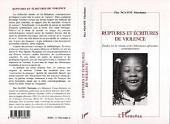 Ruptures et Écritures de Violence: Etudes sur le roman et les littératures africaines ontemporaines