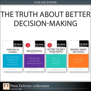 The Truth About Better Decision Making  Collection  PDF