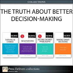 The Truth About Better Decision Making Collection  Book PDF