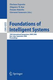 Foundations of Intelligent Systems: 16th International Symposium, ISMIS 2006, Bari, Italy, September 27-29, 2006, Proceedings