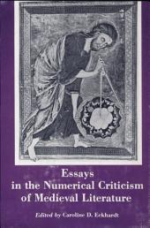 Essays in the Numerical Criticism of Medieval Literature