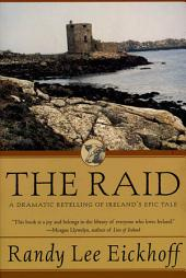 The Raid: A Dramatic Retelling of Ireland's Epic Tale