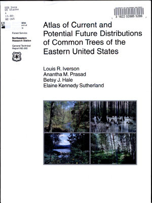 Atlas of Current and Potential Future Distributions of Common Trees of the Eastern United States PDF