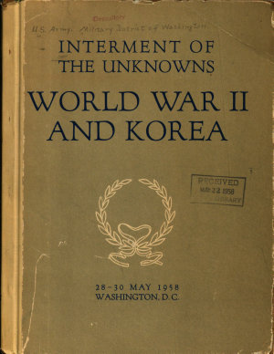 Interment of the Unknowns  World War II and Korea PDF