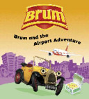 Brum and the Airport Adventure PDF