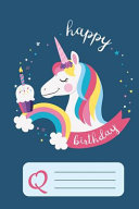Happy Birthday Unicorn Notebook For Girls Letter Book Q Book PDF