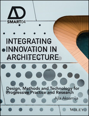 Integrating Innovation in Architecture PDF