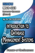 MCS-023: Introduction to Database Management Systems