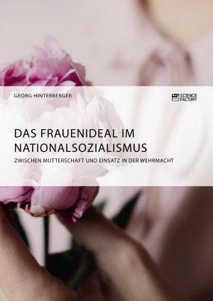 Das Frauenideal im Nationalsozialismus PDF