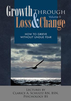 Growth Through Loss   Change