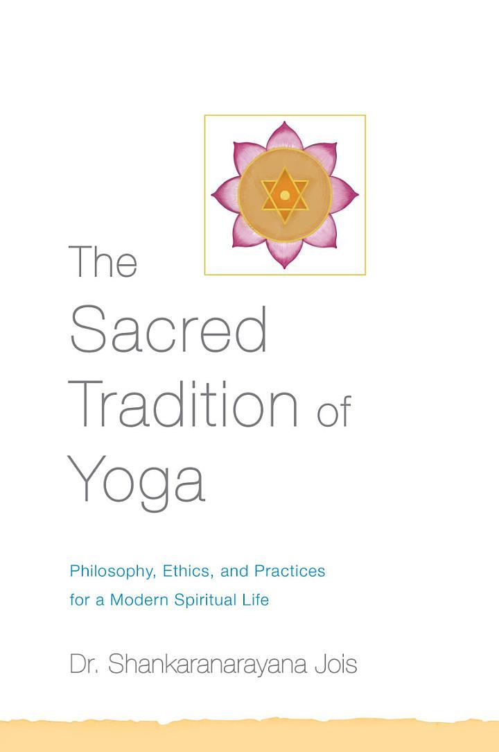 The Sacred Tradition of Yoga