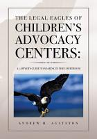 The Legal Eagles of Children s Advocacy Centers  PDF