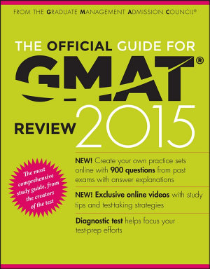 The Official Guide for GMAT Review 2015 with Online Question Bank and Exclusive Video PDF