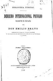 Derecho internacional privado vigente en España: Volúmenes 1-3