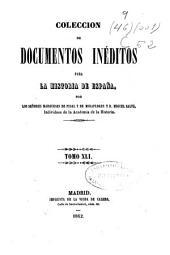 Colección de documentos inéditos para la historia de España: Volumen 41