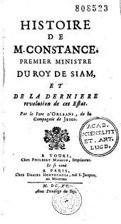 Histoire de M. Constance, premier ministre du roy de Siam, et de la dernière révolution de cet état par le Père d'Orléans, de la Compagnie de Jésus