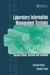 Laboratory Information Management Systems, Second Edition,: Edition 2