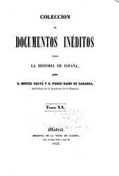 Colección de documentos inéditos para la historia de España: Volumen 20