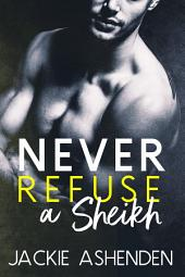 Never Refuse a Sheikh