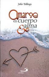 Amarse en Cuerpo and Alma PDF