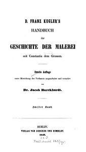 Handbuch der Geschichte der Malerei seit Constantin dem Grossen bis auf die neuere Zeit: Band 2