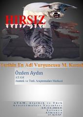 Hırsız: Tarihin En Adi Vurguncusu Mustafa Kemal Atatürk