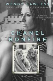 Chanel Bonfire: A Book Club Recommendation!