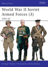 World War II Soviet Armed Forces (3): 1944–45