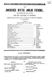 La journée d'une jolie femme vaudeville en cinq actes par mm. Dennery et Cormon