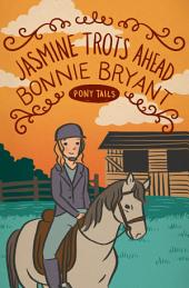 Jasmine Trots Ahead