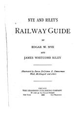 Nye and Riley's Railway Guide