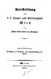 Darstellung der K.K. Haupt- und Residenzstadt Wien: Band 2