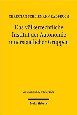 Das v  lkerrechtliche Institut der Autonomie innerstaatlicher Gruppen PDF