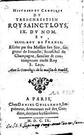 Histoire et cronique du très-chrestien roy sainct Loys, IX. du nom et XLIIII. roy de France escrite
