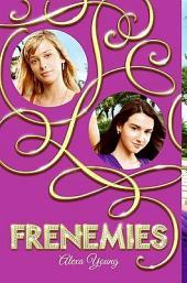 Frenemies: Volume 1